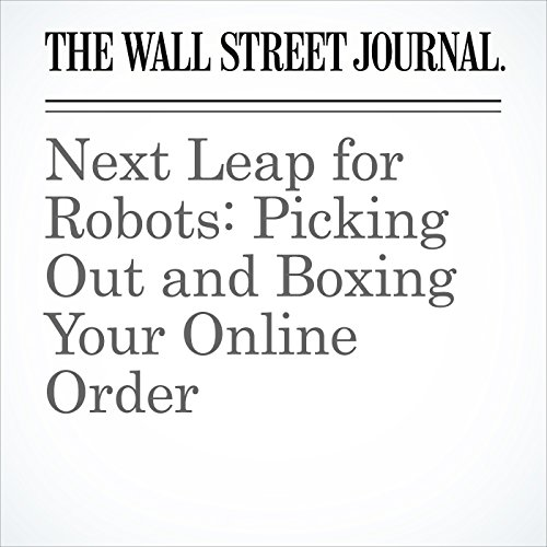 Next Leap for Robots: Picking Out and Boxing Your Online Order copertina
