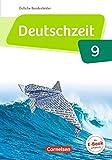 Deutschzeit 9. Schuljahr - Östliche Bundesländer und Berlin - Schülerbuch