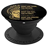 Inspirational Motivational Quote: WHAT YOU THINK, YOU BECOME PopSockets Grip and Stand for Phones and Tablets