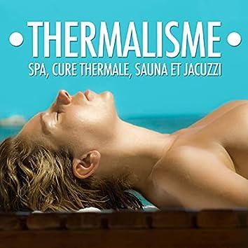 Thermalisme - Musique pour Spa, Cure Thermale, Sauna et Jacuzzi
