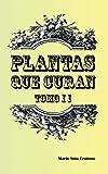 Plantas que Curan Tomo II