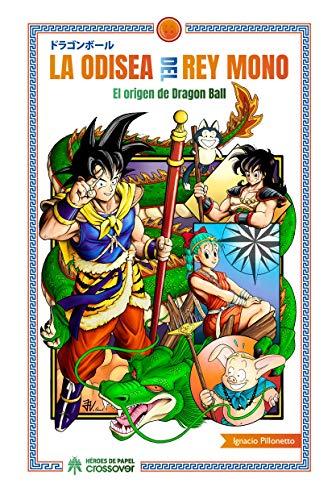 Odisea del rey mono el origen de dragon ball