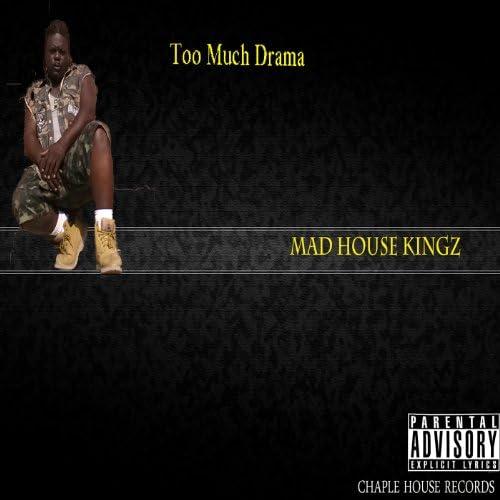 Mad House Kingz