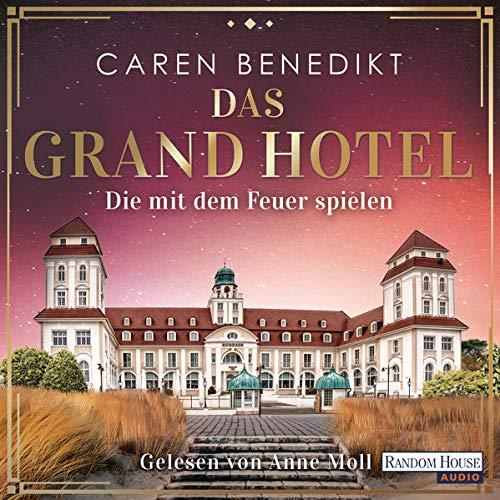 Das Grand Hotel - Die mit dem Feuer spielen cover art