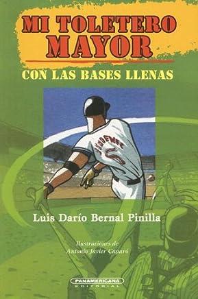 Mi toletero mayor (Literatura Juvenil (Panamericana Editorial)) (Spanish Edition)