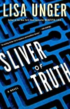 (SLIVER OF TRUTH ) BY Unger, Lisa (Author) Paperback Published on (03 , 2008)