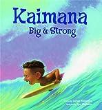 Kaimana Big & Strong