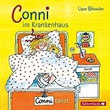 Conni im Krankenhaus / Conni tanzt, 1 Audio-CD: 1 CD (Meine Freundin Conni - ab 3) - Liane Schneider