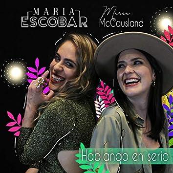 Hablando en Serio (feat. Maria McCausland)