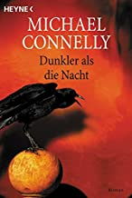 Dunkler Als Die Nacht / a Darkness More Than Night (Harry Bosch) (German Edition)