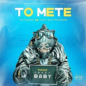 To Mete (feat. Crazy Baby Produções)
