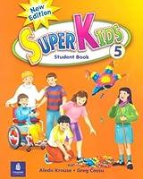 SuperKids (2E) Level 5 Student Book