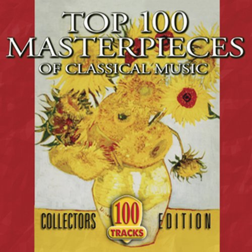 Top 100 Masterpieces of Classical Music