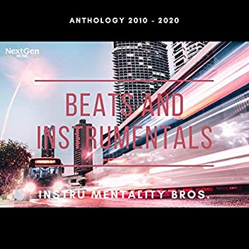 Beats and Instrumentals Anthology 2010 to 2020 (Instrumental)