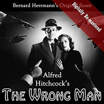 Alfred Hitchcock's The Wrong Man (Original Soundtrack) (Digitally Re-mastered)
