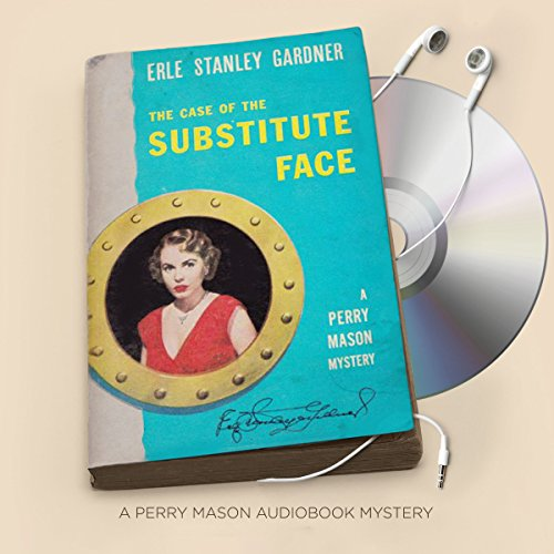 The Case of the Substitute Face audiobook cover art