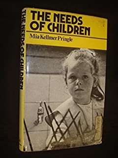 The Needs of Children by Mia Kellmer Pringle (1974-06-10)
