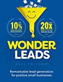 Wonder Leads: Remarkable lead generation for positive small businesses