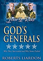 God's Generals: John G. Lake [DVD]