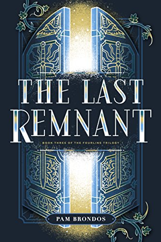 The Last Remnant (The Fourline Trilogy Book 3) (English Edition)