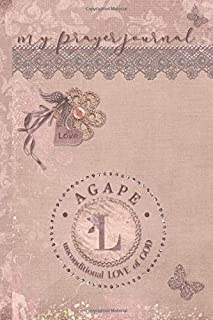 My Prayer Journal, AGAPE: unconditional LOVE of God : L: 3 Month Prayer Journal Initial L Monogram : Decorated Interior : Dusty Mauve Design