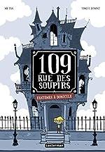 109, rue des Soupirs - Tome 1, Fantômes à domicile d'Yomgui Dumont