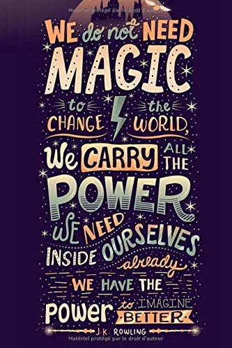 Agenda We dont need magic to change the world: Agenda Harry potter - Planner 2020 2021 Français - Organisateur Journalier Semainier Mensuel - Ecole - ... -Enfant - Femme -Homme -Fan d'harry Potter