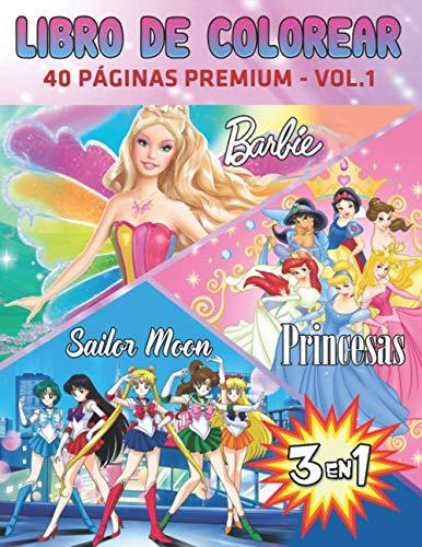 3 En 1 Libro De Colorear Barbie-Princesas-Sailor Moon 1: Divertidas páginas para...
