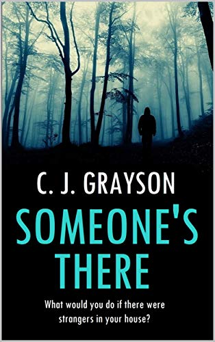 Someone's There by [C. J. Grayson]