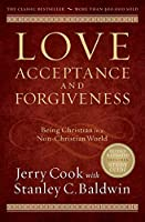 Love, Acceptance, and Forgiveness: Being Christian in a Non-Christian World