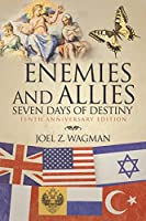 Enemies and Allies: Seven Days of Destiny