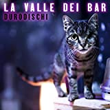 La valle dei Bar [Explicit]