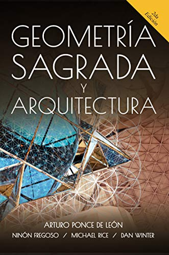 Geometria Sagrada y Arquitectura (Spanish Edition)