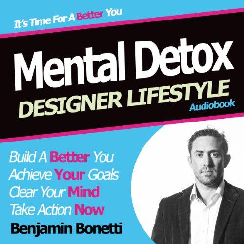 Designer Lifestyle - Mental Detox cover art