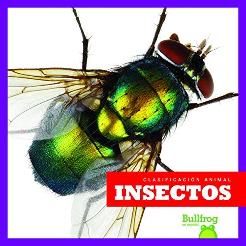 Insectos / Insects (Clasificacion de los Animales / Animal Classification)