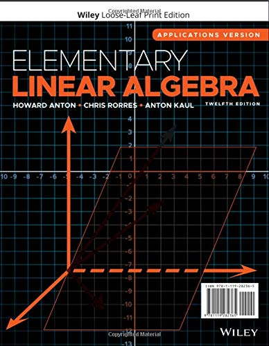 Elementary Linear Algebra: Applications Version
