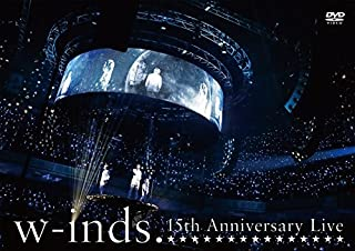 w-inds. 15th Anniversary Live [DVD]