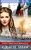 A Noble Profession: World War 2 Romance