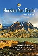 Nuestro Pan Diario, Edicion Anual 2017 (Spanish Edition) by Our Daily Bread Our Daily Bread (2016-10-04)