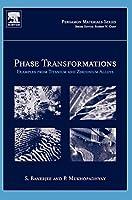 Phase Transformations: Examples from Titanium and Zirconium Alloys (Volume 12) (Pergamon Materials Series, Volume 12)