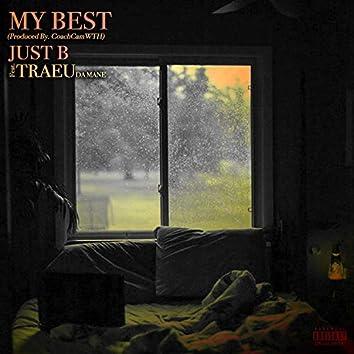 My Best (feat. Traeu Da Mane)