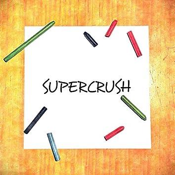 Supercrush!