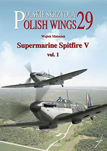 Supermarine Spitfire V Vol. 1 (Polish Wings)