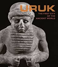 Uruk: The First City of the Ancient World (December 01,2016)