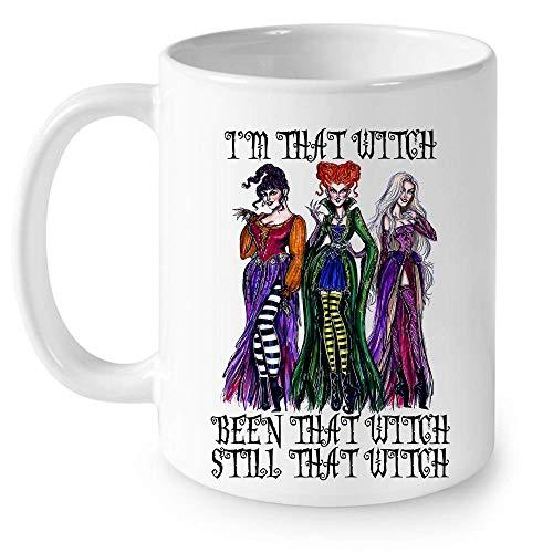N\A I 'm That Witch Been That with Still That Witch Sanderson Sisters Hocus Pocus Disfraz de Halloween Taza de cermica Tazas de caf grficas Tazas Blancas Tapas de t Novedad Personalizada 11 oz
