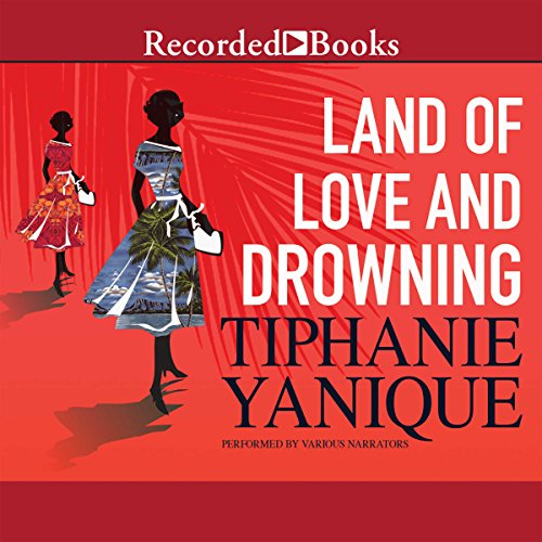 Land of Love and Drowning audiobook cover art