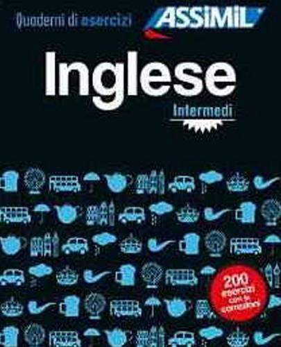 Inglese. Quaderno di esercizi. Intermediario. Ediz. bilingue