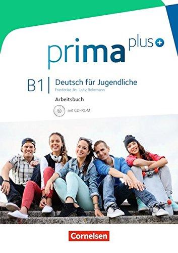 Prima plus - Allgemeine Ausgabe: B1: Gesamtband - Arbeitsbuch mit CD-ROM: Mit interaktiven Übungen auf scook.de