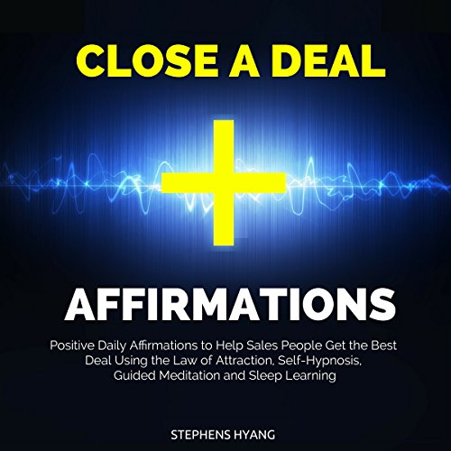 Close a Deal Affirmations audiobook cover art