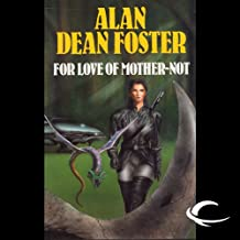 For Love of Mother-Not: A Pip & Flinx Adventure